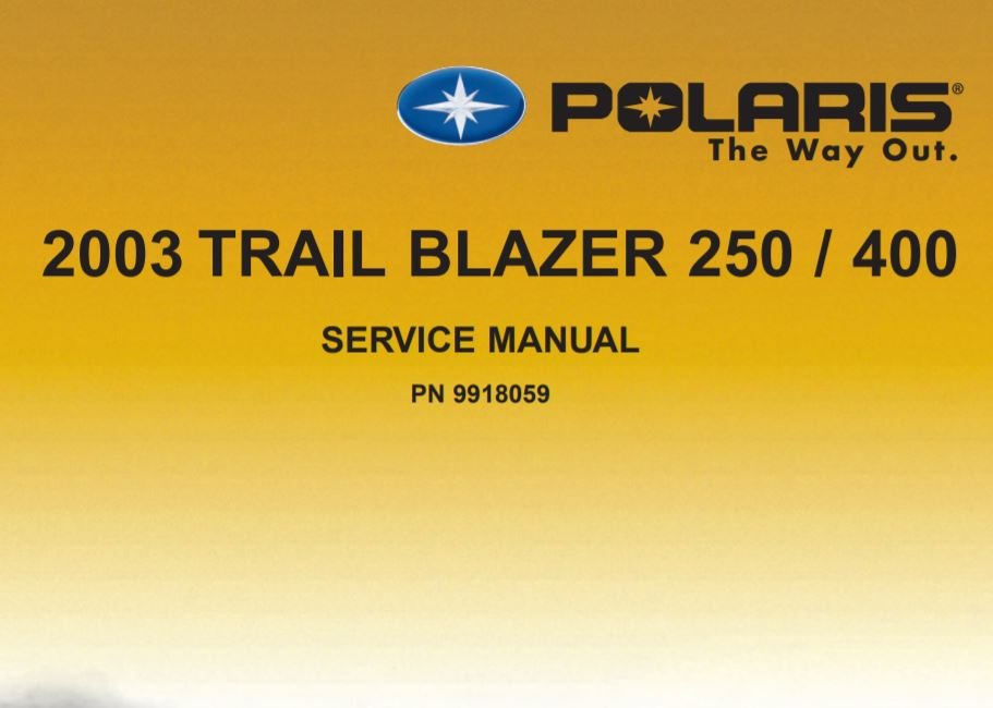 2003 Polaris Trail Blazer 250/400 Service Manual - Polaris ATV Forum ...