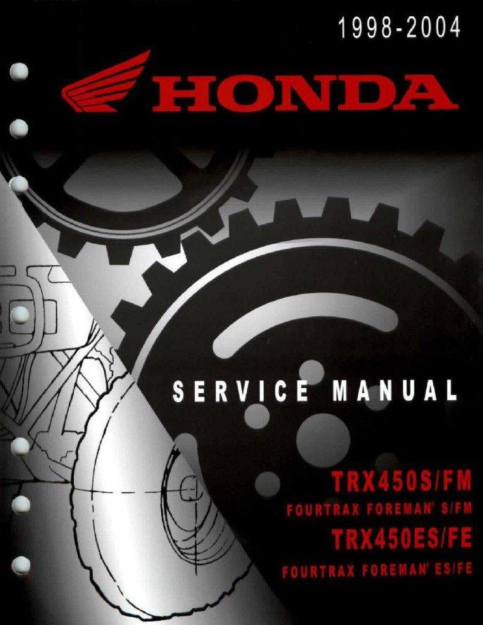 1998 - 2004 Honda Foreman TRX450 Service Manual